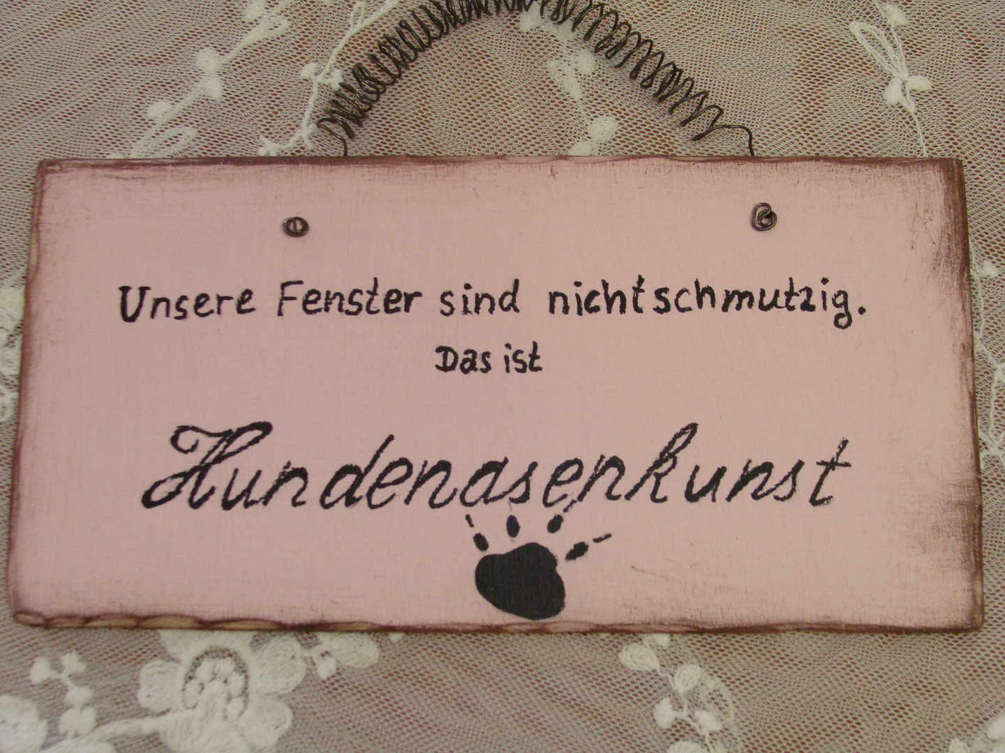 holz schild spruch hundenasenkunst rosa shabby galerissimo. Black Bedroom Furniture Sets. Home Design Ideas